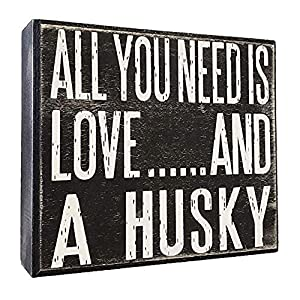 JennyGems - All You Need is Love and a Husky - Real Wood Stand Up Box Sign - Husky Gift Series, Husky Moms and Owners, Husky Dog Lovers 8
