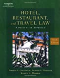 img - for Hotel, Restaurant & Travel Law by Morris, Karen Published by Delmar Cengage Learning 6th (sixth) edition (2003) Hardcover book / textbook / text book