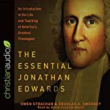 #4: The Essential Jonathan Edwards: An Introduction to the Life and Teaching of America's Greatest Theologian