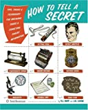 How to Tell a Secret, P. J. Huff and J. G. Lewin, 0061137944