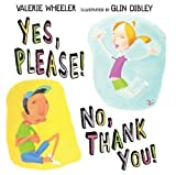download ebook yes, please! no, thank you! by valerie wheeler (2006-09-28) pdf epub