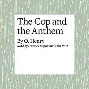The Cop and the Anthem Audiobook