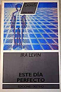 Este dia perfecto par Levin