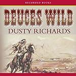 Deuces Wild | Dusty Richards