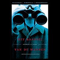 Het raadsel van de wadden (Hollandia Dominicus Reisverhalen Book 2)