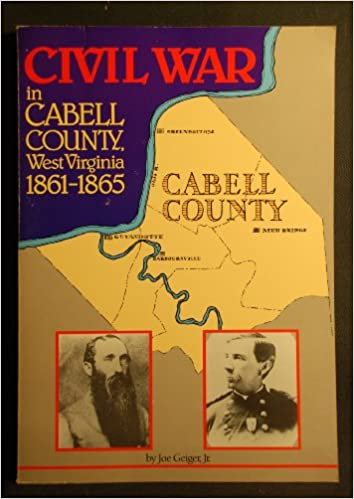 Civil War in Cabell County West Virginia, 1861-1865