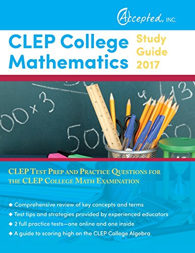 CLEP College Mathematics Study Guide 2017: CLEP Test Prep and Practice Questions for the CLEP College Math Examination