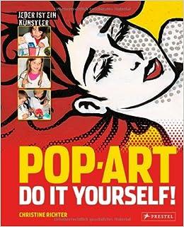 Pop art bilder  Pop Art - Do it yourself: Jeder ist ein Künstler: Amazon.de ...