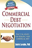 Commercial Debt Negotiation - Practical Advice For Reducing Your Commercial Debt