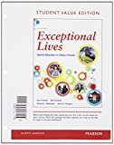 Exceptional Lives : Special Education in Today's Schools, Student Value Edition, Turnbull, Ann and Turnbull, H. Rutherford, 0132893037