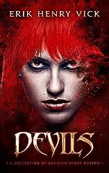 Devils: A Collection of Devilish Short Fiction