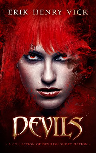 devils a collection of devilish short fiction kindle edition by