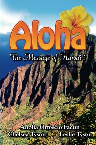 Aloha The Message of Hawaii (Volume 2)