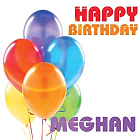 Amazon.com: Happy Birthday Meghan: The Birthday Crew: MP3 Downloads