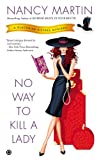 No Way to Kill a Lady: A Blackbird Sisters Mystery (The Blackbird Sisters Mystery Series Book 8)