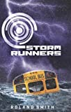 Storm Runners, Roland Smith, 0545081750