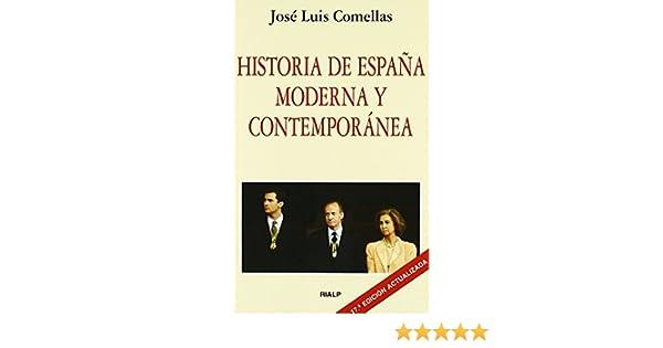 Historia de España moderna y contemporánea Bolsillo de José Luis Comellas 4 feb 2010 Tapa blanda: Amazon.es: Libros