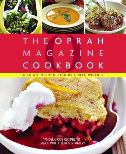 O, The Oprah Magazine Cookbook by Hyperion (April 29, 2008) Hardcover