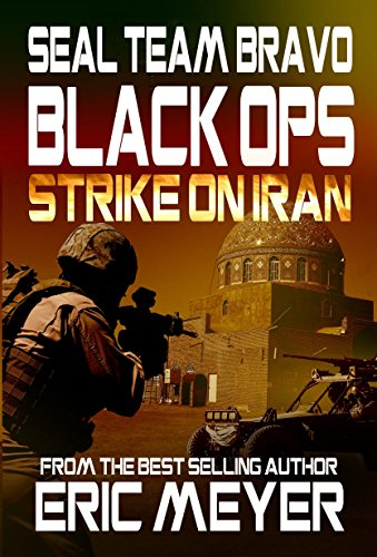 SEAL-Team-Bravo-Black-Ops-Strike-on-Iran