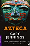 Azteca, Gary Jennings, 8408065815
