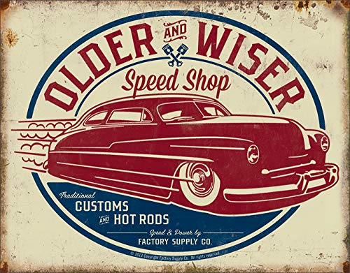 - Desperate Enterprises Older & Wiser Speed Shop - 50's Rod Tin Sign, 16