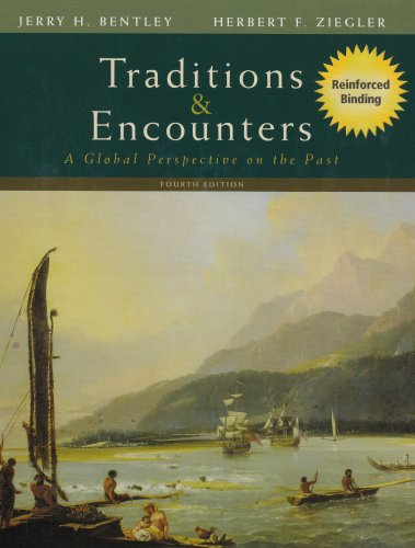 Traditions & Encounters: A Global Perspective on the Past (Nasta Hardcover Reinforced High School Binding