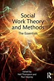 Cover of Social Work Theory and Methods: The Essentials