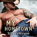 My Hometown Audiobook by SJD Peterson Narrated by Ronald Ray Strickland