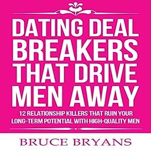 Dating Deal Breakers That Drive Men Away Audiobook