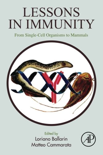 Lessons in Immunity: From Single-cell Organisms to Mammals