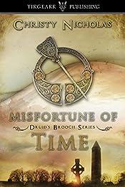 Misfortune of Time: Druid's Brooch Series, #6