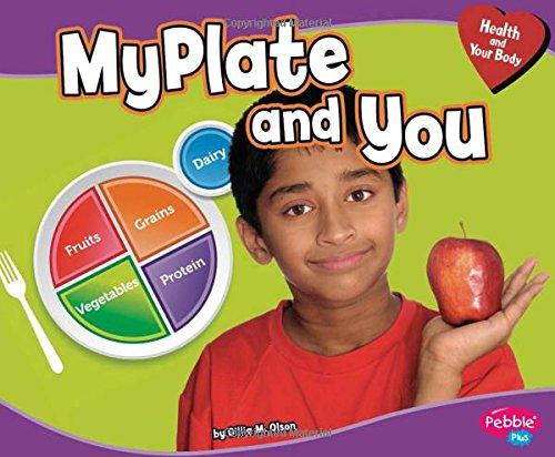 MyPlate and You (Health and Your Body) [Gillia M. Olson] (Tapa Blanda)