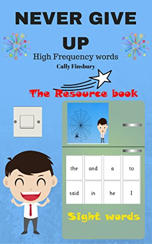 B.o.o.k Never give up High frequency words the resource book: Sight words first 100<br />[Z.I.P]