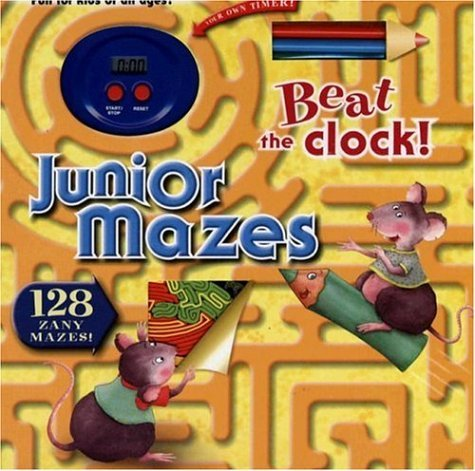 Read Online Junior Mazes [With TimerWith Colored Pencils] (Beat the Clock!) by Not Available (2005-02-06) PDF