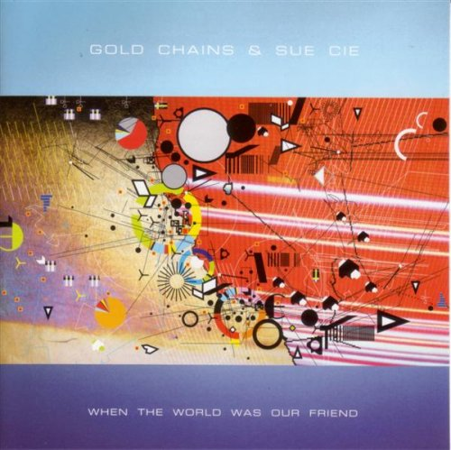 UPC 759656042024, When the World Was Our Friend