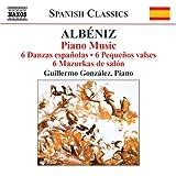 #4: Albéniz: Piano Music, 6 Danzas Españolas / 6 Pequenos Valses, 6 Mazurkas de Salon