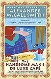 The Handsome Man's De Luxe Café: No. 1 Ladies' Detective Agency (15) (No. 1 Ladies' Detective Agency Series)