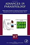 Mathematical Models for Neglected Tropical Diseases: Essential Tools for Control and Elimination, Part A, , 0128032561