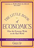 Book cover for The Little Book of Economics: How the Economy Works in the Real World