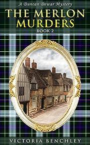 The Merlon Murders II: A Duncan Dewar Mystery (Duncan Dewar Mysteries Book 2)