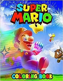 Super Mario Coloring Book: Cool Mario Brothers Coloring ...