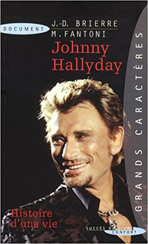 Johnny Hallyday Histoire D Une Vie Amazon Fr Jean