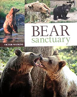 Bear Sanctuary by [Watkins, Victor]