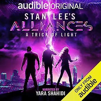 Finish Line Free Shipping Trick >> Amazon Com Stan Lee S Alliances A Trick Of Light Audible Audio