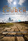 img - for The Book of Acts Church in the 21st Century book / textbook / text book