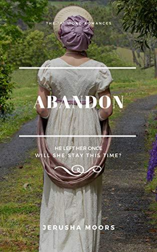 "Abandon: The ""A"" Word Romances"