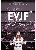 EVJF: Mode d'emploi.