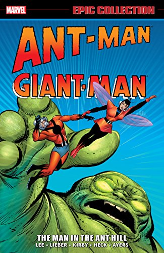 - Ant-Man/Giant Man Epic Collection: The Man in the Ant-Hill (Tales to Astonish (1959-1968))