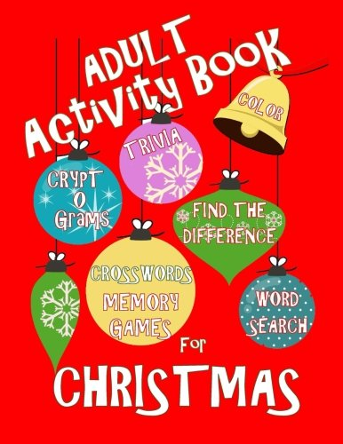 - Adult Activity Book Christmas Activity Book for Adults: Large Print Christmas Word Search Cryptograms Crosswords Trivia Quiz and More (Adult Activity Books)