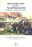 Military Life under Napoleon, Elzéar Blaze, 1883476062